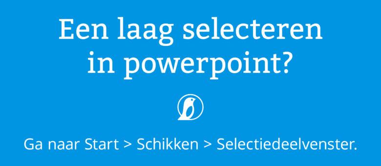 Hoe selecteer ik makkelijker een onderliggend bestand in powerpoint?
