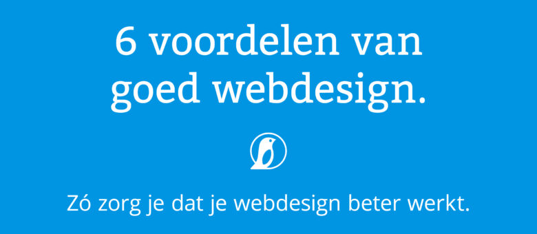 6 voordelen van goed webdesign